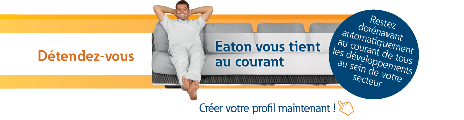 Preference Center - Eaton.fr new3